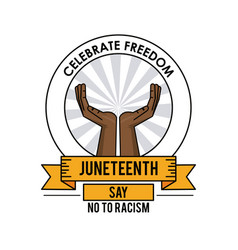 Juneteenth day celebrate freedom label design vector