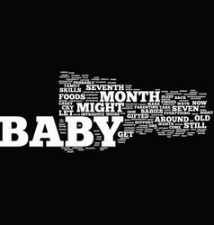 Your curious baby baby s seventh month guide text vector
