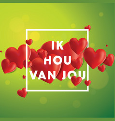 Ik hou van jou background vector