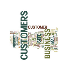 Your customers are your best asset text vector