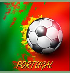 soccer ball on portuguese flag background vector image