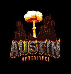Austin apocalypse typographic vintage concept vector