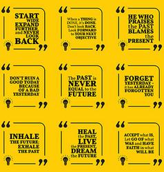 Set motivational quotes about past goals vector