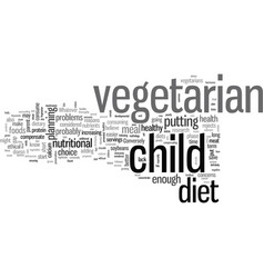 Is a vegetarian diet safe for my child vector