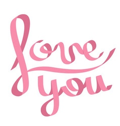 Pink satin ribbon in shape of word Love you vector image