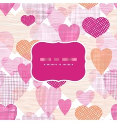 Textured fabric hearts frame seamless pattern vector image