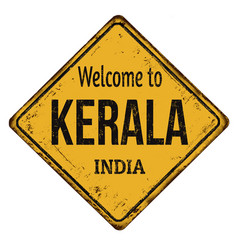 welcome to kerala vintage rusty metal sign vector image
