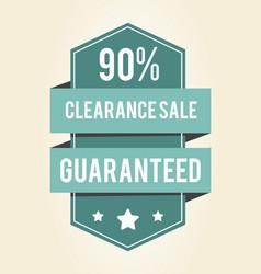 clearance sale guaranteed 90 vector image
