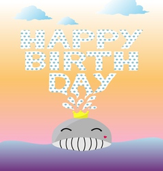 Happy birthday and whale vector