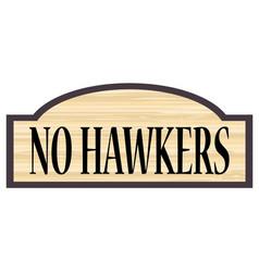 No hawkers wooden sign vector