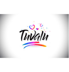 Tuvalu welcome to word text with love hearts and vector