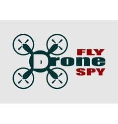 Drone quadrocopter icon drone fly and spy text vector