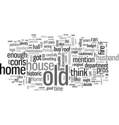 Is an old home for you the cons vector