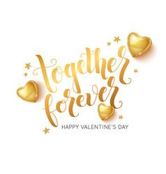 together forever lettering design for valentines vector image