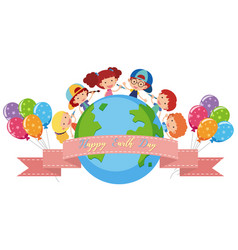Happy earth day poster with kids and balloons vector