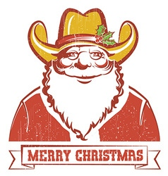 Santa Claus in cowboy hat on old paper with text vector