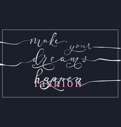 slogan about dreams printing and other various vector image