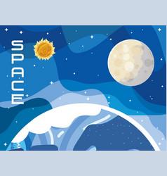 Space earth planet surface moon and sun solar vector
