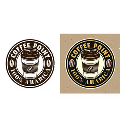 coffee cup round emblem badge label or vector image