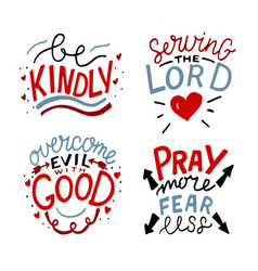 set 4 hand lettering christian quotes be kindly vector image