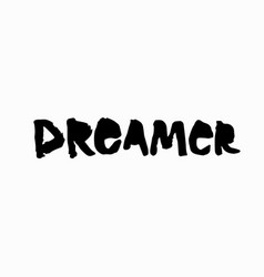Dreamer shirt quote lettering vector