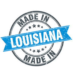 Made in louisiana blue round vintage stamp vector