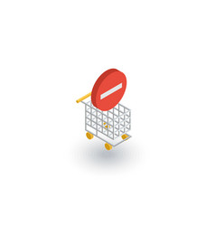 shopping cart and minus sign isometric flat icon vector image vector image
