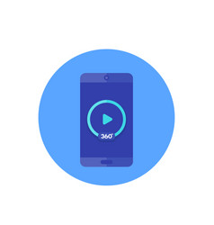 360 degrees video player icon on mobile screen vector