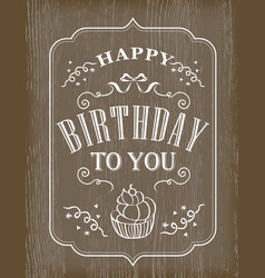 typography birthday card on wooden background vector image