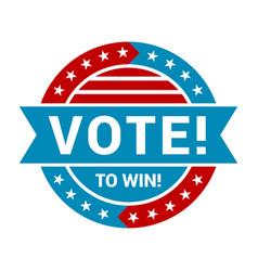 vote to win badge vintage round label vector image