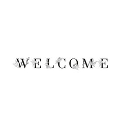 Lettering welcome inscription for wedding vector