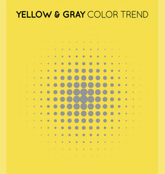 Yellow and gray trendy color circle in halftone vector