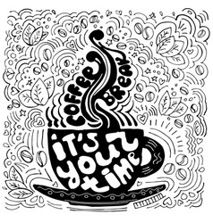 coffee cup lettering about break time and taking vector image