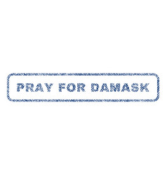 Pray for damask textile stamp vector