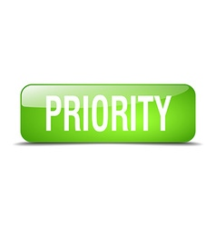 Priority green square 3d realistic isolated web vector