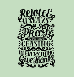 Hand lettering rejoice always pray without vector