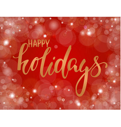 Handdrawn lettering happy holiday design vector