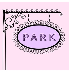 Park retro vintage street sign vector image