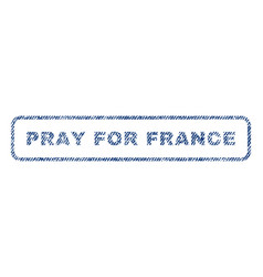 pray for france textile stamp vector image vector image
