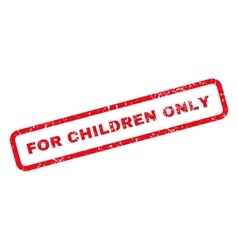 For Children Only Text Rubber Stamp vector