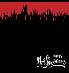 happy halloween lettering poster red blood drops vector image