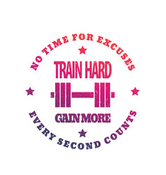 Train hard round emblem gym print on white vector