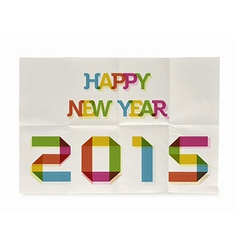 Happy New Year 2015 folded paper poster vector image