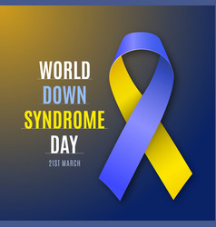 world down syndrome day blue - yellow ribbon sign vector image