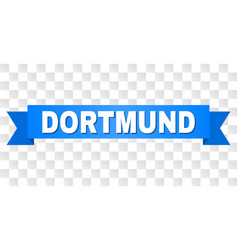 Blue ribbon with dortmund caption vector