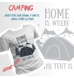 Home is where the tent is hand-drawn camping vector image