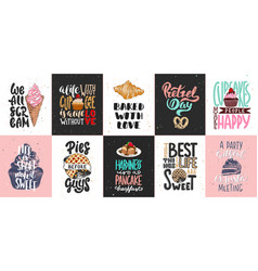 set bakery and sweet food lettering posters vector image
