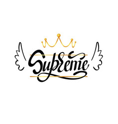 Supreme typography slogan print with gold crown vector