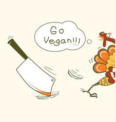 Go vegan thanksgiving turkey bird runs away vector