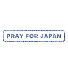 pray for japan textile stamp vector image